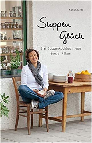 Sonja Riker Suppenglück